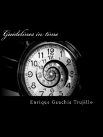 Guidelines in Time