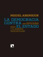 La democracia contra el Estado: Marx y el momento maquiaveliano