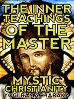 The Inner Teachings Of The Master