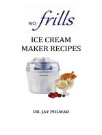 No Frills Ice Cream Maker Recipes