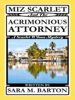 Miz Scarlet and the Acrimonious Attorney