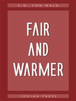 Fair and Warmer