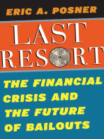 Last Resort: The Financial Crisis and the Future of Bailouts