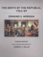 The Birth of the Republic, 1763-89, Fourth Edition
