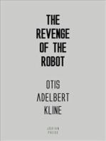 The Revenge of the Robot