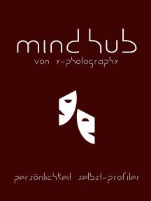 MindHub: Persönlichkeit Selbst-Profiler