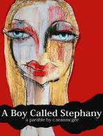 A Boy Called Stephany