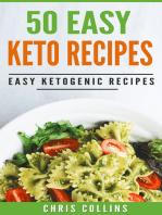 50 Easy Keto Recipes Cookbook. Recipes for Ketogenic Diet.
