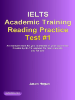 IELTS Academic Training Reading Practice Test #1. An Example Exam for You to Practise in Your Spare Time