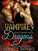 Vampires Don't Share With Dragons Volume 1