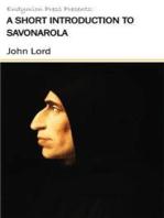 A Short Introduction to Savonarola