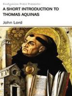 A Short Introduction to Thomas Aquinas