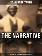 "The Narrative of Sojourner Truth (Including ""Ain't I a Woman?"" Momentous Speech)"