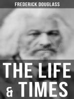 The Life & Times of Frederick Douglass