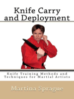 Knife Carry and Deployment: Knife Training Methods and Techniques for Martial Artists, #2