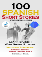 100 Spanish Short Stories for Beginners Learn Spanish with Stories Including Audiobook