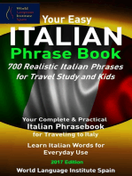 Your Easy Italian Phrase Book 700 Realistic Italian Phrases for Travel Study and Kids