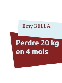 Perdre 20 kg en 4 mois