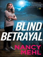 Blind Betrayal (Defenders of Justice Book #3)