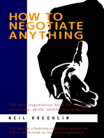 How to Negotiate Anything