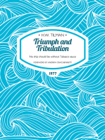 Triumph and Tribulation