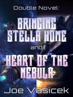 Bringing Stella Home and Heart of the Nebula