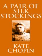 A Pair of Silk Stockings