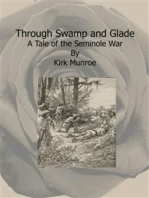 Through Swamp and Glade