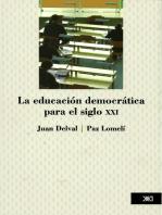 La educación democrática para el siglo XXI