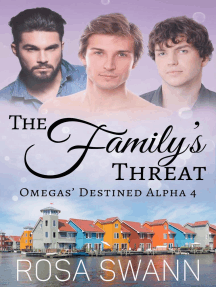 The Family's Threat: Omegas' Destined Alpha, #4