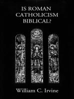 Is Roman Catholicism Biblical