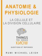 La Cellule et la Division Cellulaire