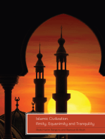 Islamic Civilization, Amity, Equanimity and Tranquility