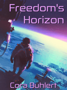 Freedom's Horizon: In Love and War, #7