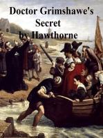 Doctor Grimshawe's Secret