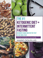 The #1 Ketogenic Diet + Intermittent Fasting Beginner's Guide and Step-by-Step 30-Day Meal Plan