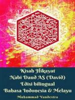 Kisah Hikayat Nabi Daud AS (David) Edisi bilingual Bahasa Indonesia & Melayu