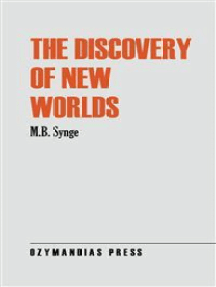 The Discovery of New Worlds