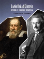 Da Galilei ad Einstein, Sviluppo ed Evoluzione della Fisica