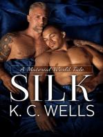 Silk (A Material World #3)