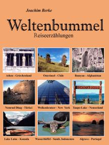 Weltenbummel: Reiseerzählungen