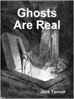 Ghosts Are Real