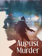 August Murder