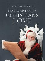 Idols and Sins Christians Love