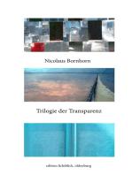Trilogie der Transparenz