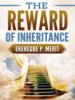 The Reward of Inheritance