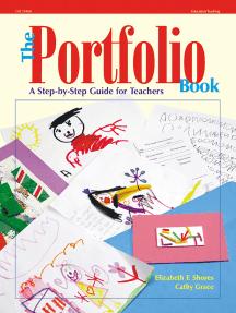 The Portfolio Book: A Step by Step Guide for Teachers