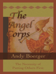 The Angel Corps: The Necessity of Putting Others First