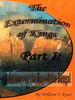 The Extermination of Kings Part 1