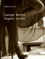 Lange Beine lügen nicht